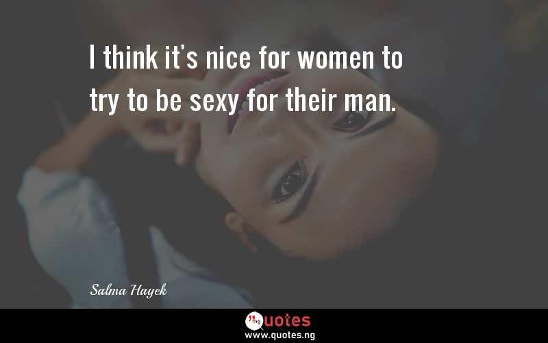 A man sexy quotes for 25 Adorable,